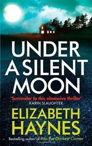 UNDER-A-SILENT-MOON-ELIZABETH-HAYNES-BRAND-NEW-UK-FREEPOST