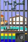The Book of Mansions by Toby Bridges (Paperback / softback, 2014)