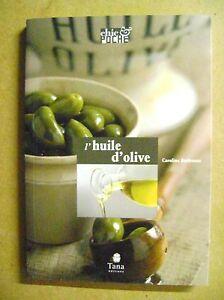 Livre-L-039-huile-d-039-olive-denree-precieuse-description-et-recettes-Z13