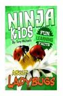 Fun Learning Facts about Ladybugs: Illustrated Fun Learning for Kids by Tony Michaels (Paperback / softback, 2015)