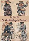 Die Wirkliche Lage in Russland by Leo Trotzki (Paperback / softback, 2012)