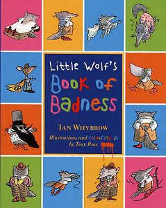 Good-Little-Wolf-039-s-Book-of-Badness-Colour-Edition-Hardcover-Ian-Whybrow-000