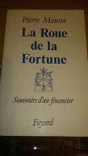La roue de la fortune - Pierre Moussa