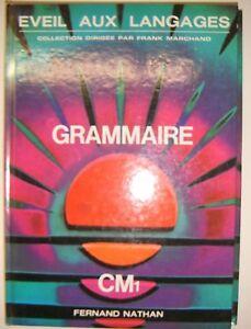 Details Sur Grammaire Eveil Aux Langages Cm1 Marchand Manuel Scolaire Nathan 1978