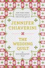 The Wedding Quilt: An Elm Creek Quilts Novel, Chiaverini, Jennifer, Good Book