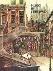 Music by Gershwin by Ira Gershwin (1995, Paperback)