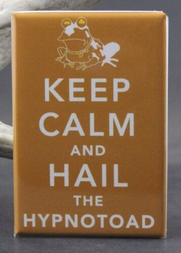 "Keep Calm and Hail the Hypnotoad 2/"" X 3/"" Fridge Locker Magnet Futurama"