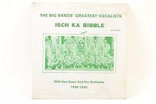 Isch Ka Bibble–The Big Bands Greatest Hits– Kay Kyser 1935-1939