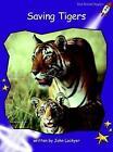 Saving Tigers: Fluency: Level 3 by John Lockyer (Paperback, 2004)