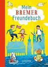 Mein Bremer Freundebuch von Wiebke Hasselmann (2016, Gebundene Ausgabe)