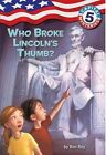 Who Broke Lincoln's Thumb? by Ron Roy (Paperback, 2005)