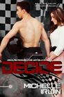 Decide: (Declan Reede: The Untold Story #0.5) by Michelle Irwin (Paperback / softback, 2015)