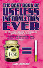 The Best Book of Useless Information Ever by Noel Botham (Hardback, 2005)