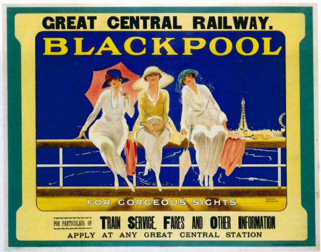 BLACKPOOL Great Central Railway Vintage Art Deco Railway Poster A1A2A3A4Sizes