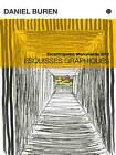 Daniel Buren: Esquisses Graphiques: Excentrique(s), Monumenta 2012 by Dilecta Edition (Paperback / softback, 2012)