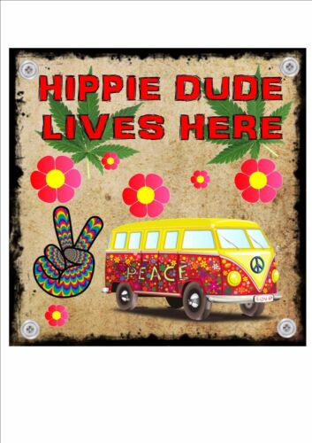 Hippie Dude  Lives Here Sign Wall Plaque Vintage Style Metal Sign Wall Plaque