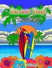 Island Time Adult Coloring Book Diary: Two Days Per Page by MR Chris MacDonald (Paperback / softback, 2016)