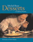Desserts: A Lifelong Passion by Michel Roux (Paperback, 1997)