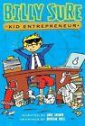 Billy Sure Kid Entrepreneur by Luke Sharpe (Hardback, 2015)