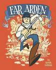 Far Arden by Kevin Cannon (Hardback, 2009)
