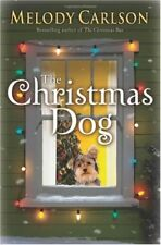 The Christmas Dog by Melody Carlson (2009, Hardcover)