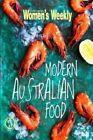 Modern Australian Food by The Australian Women's Weekly (Paperback, 2014)