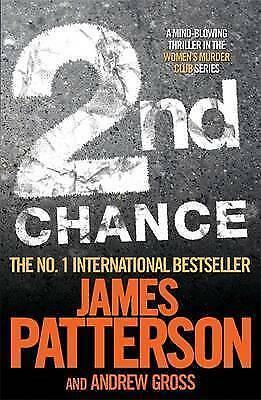 1 of 1 - 2nd Chance (Womens Murder Club 2) by Andrew Gross, James Patterson