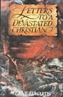 Letters to a Devastated Christian Healing for The Brokenhearted 9780940232693