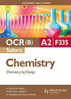 OCR(B) A2 Chemistry (Salters) Student Unit Guide: Unit F335 Chemistry by Design by Frank Harriss (Paperback, 2009)