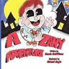 A Zany Adventure by Manda McWilliams (Paperback, 2010)
