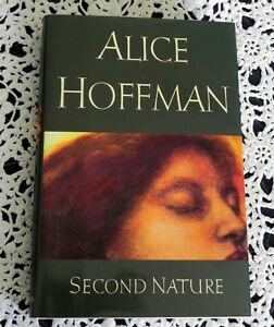 Second-Nature-by-Alice-Hoffman-SIGNED-1st-Edition-1st-Printing-Hardcover