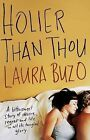 Holier Than Thou by Laura Buzo (Paperback, 2015)