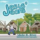 Jesus' Jeans by Linda G Gray (Paperback / softback, 2011)