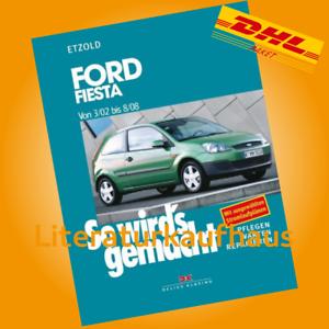 FORD FIESTA 2002-2008 REPARATUR-ANLEITUNG So wirds gemacht Etzold Handbuch Buch