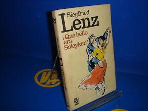 Libro-QUE-BELLO-ERA-SULUYKEN-De-Siegfried-Lenz