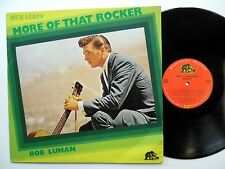BOB LUMAN More of that rocker LP Rock n roll Near-MINT vinyl