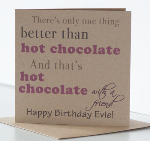 Hot Chocolate card best friend Personalised Birthday Card for a Special friend