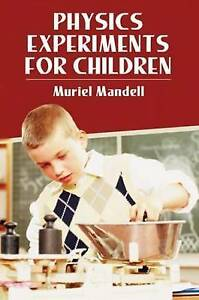 Physics-Experiments-for-Children-by-Mandell-Muriel-Paperback-book-1968