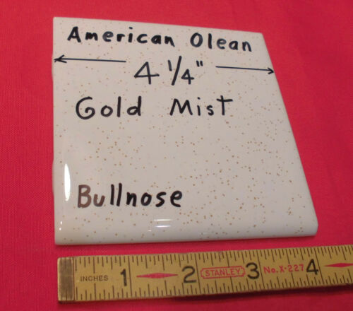"""1pc *Gold Mist* Bullnose Ceramic Tile #48 by American Olean 4-1//4/"""" Speckled New"""