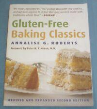 Gluten-Free Baking Classics by Annalise G. Roberts (2008, Paperback)