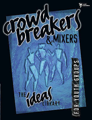 1 of 1 - Crowd Breakers and Mixers (Ideas Library), Youth Specialties, Used; Good Book