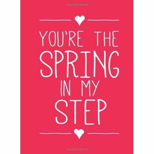 You're the Spring in My Step by Summersdale Publishers (Hardback, 2014)