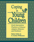Coping in Young Children: Early Intervention Practices to Enhance Adaptive Behavior and Resilience by Zeitlin (Paperback, 1994)