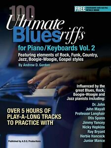 100 Ultimate Blues Riffs For Piano/clavier Volume 2 Livre/fichiers Audio-s Volume 2 Book/audio Files Fr-fr Afficher Le Titre D'origine