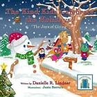The Kind Kids Celebrate the Holidays!: The Joys of Giving by Danielle R Lindner (Paperback / softback, 2015)