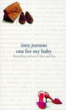One for my baby - VeryGood - PARSONS, Tony - Hardcover