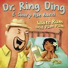 White Rum & Pum Pum/Belly To Belly von Sharp Axe Band,Dr.Ring Ding (2015)