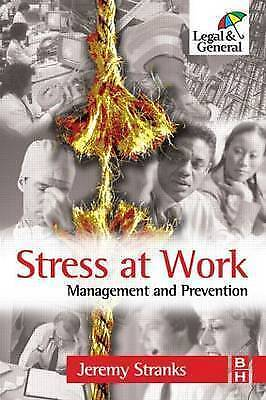1 of 1 - (Good)-Stress at Work: Management and Prevention (Paperback)-Stranks MSc  FCIEH