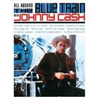 All Abroad The Blue Train von Johnny Cash (2014)