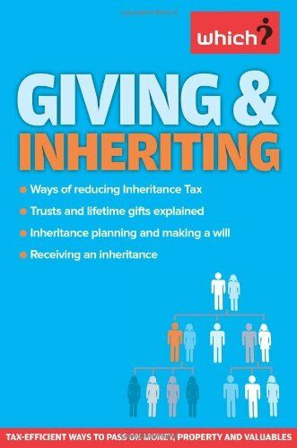 Giving & Inheriting (Which Essential Guides) By Jonquil Lowe